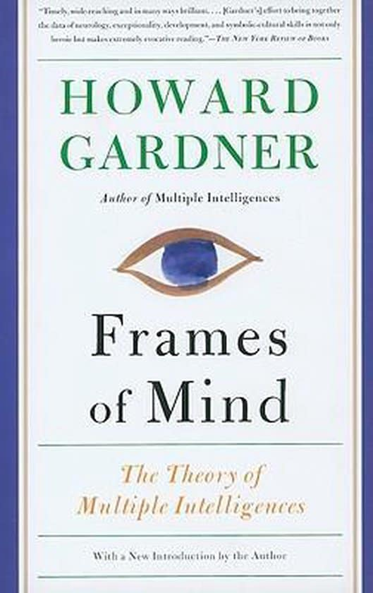Frames of Mind - The Theory of Multiple Intelligences - Howard Gardner - Cover