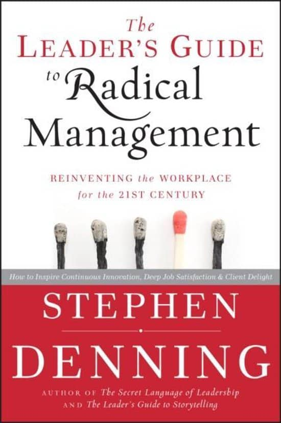 The Leader's Quide to Radical Management - Stephen Denning - Cover